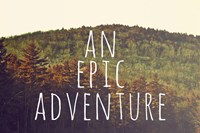 An Epic Adventure Fine Art Print