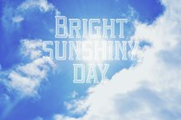Bright Sunshiney Day Fine Art Print