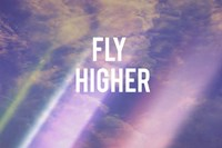 Fly Higher Fine Art Print