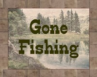 Gone Fishing Lake Sign Fine Art Print