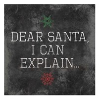 Dear Santa Explain Framed Print