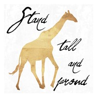 Stand Tall And Proud Fine Art Print