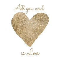 Love Is All You Need Fine Art Print