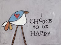 Choose Happy Fine Art Print