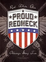 Proud Redneck Fine Art Print