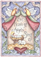 Let Heaven and Angels Sing Fine Art Print