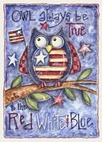 Owl Always Be True Fine Art Print
