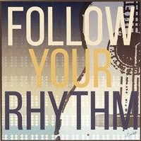 Follow Your Rhythm Fine Art Print