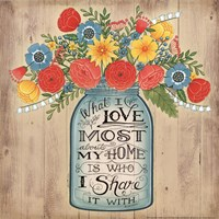 What I Love Most Fine Art Print