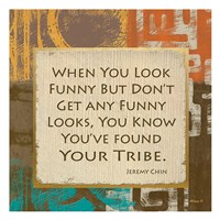 Tribe Found Fine Art Print