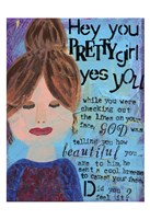 Hey Pretty Girl Fine Art Print