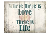 Where There Is Love Fine Art Print
