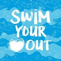 Swim Your Heart Out - Artsy Fine Art Print