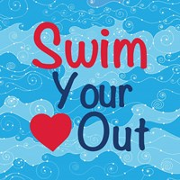 Swim Your Heart Out - Girly Fine Art Print