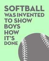 Softball Quote - Grey On Mint Fine Art Print