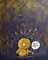 Hello Friend Fine Art Print