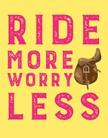 Ride More Worry Less - Yellow Fine Art Print
