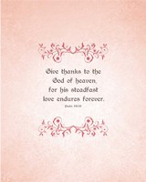 Psalm 136:26, Give Thanks (Peach) Fine Art Print