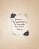 Psalm 136:26, Give Thanks (Rose Border) 2 Fine Art Print