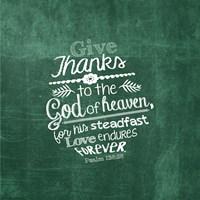 Psalm 136:26, Give Thanks (Green) Fine Art Print