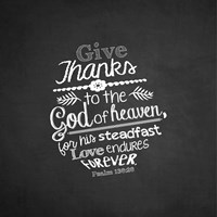 Psalm 136:26, Give Thanks (Chalkboard) Fine Art Print