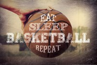 Eat, Sleep, Basketball, Repeat Fine Art Print