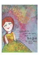 Since We Have Such A Hope Fine Art Print