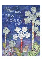 New Day New Blessings Fine Art Print