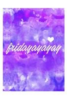 Fridayay Fine Art Print