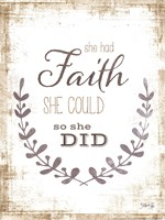 She Had Faith Framed Print