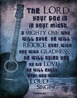 Zephaniah 3:17 The Lord Your God (Guitar) Fine Art Print