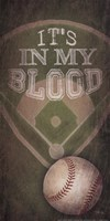 Baseball - In My Blood Fine Art Print
