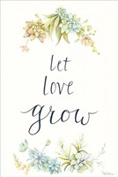 Let Love Grow Fine Art Print