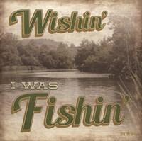 Wishin' I Was Fishin' Fine Art Print