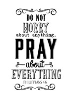 Pray About Everything Fine Art Print