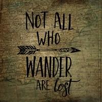 Wander Are Lost Fine Art Print