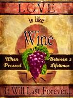 Love Is Like Wine Fine Art Print