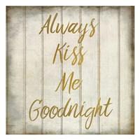 Always Kiss Me Fine Art Print