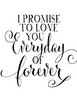 I Promise to Love You Fine Art Print