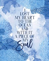 I Lost My Heart to the Ocean Fine Art Print