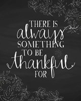 Always Something to be Thankful For Fine Art Print