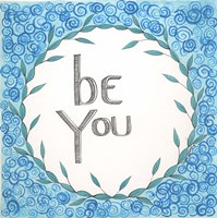 Be You Swirls Fine Art Print