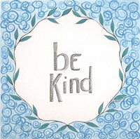 Be Kind Swirls Fine Art Print