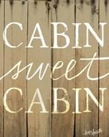 Cabin Sweet Cabin Fine Art Print