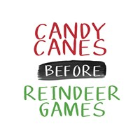 Candy Canes Before Reindeer Games Fine Art Print