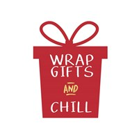 Wrap Gifts and Chill Gift Fine Art Print