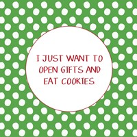 Open Gifts and Eat Cookies Fine Art Print