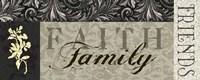 Faith, Family, Friends Fine Art Print