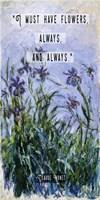 Monet Quote Purple Irises Fine Art Print