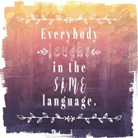 Ombre Everybody Laughs Fine Art Print